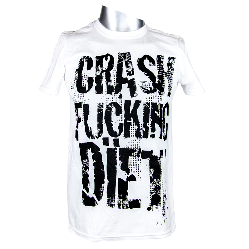 Crash Fucking Dïet T-Shirt