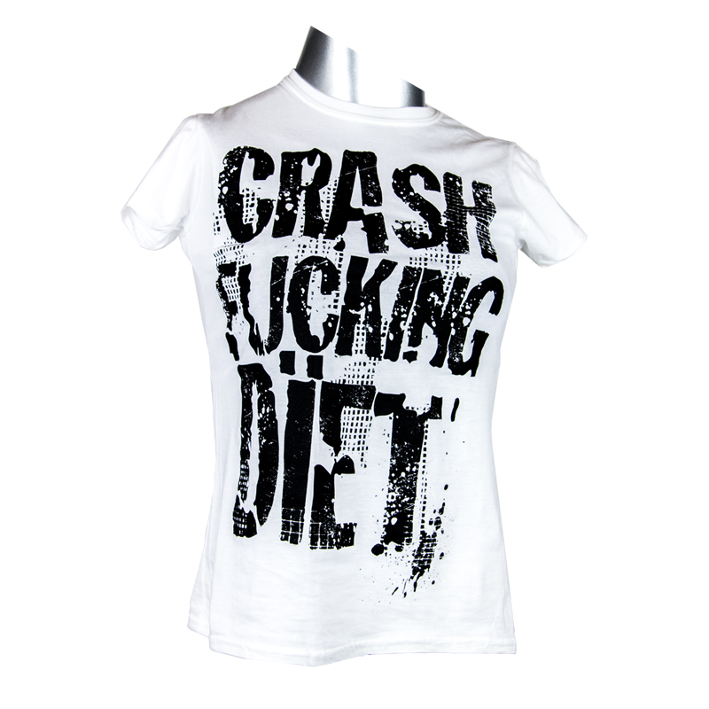 Crash Fucking Dïet Lady Shirt